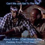 Snatch The Pebble - MarcFrankMontoya dot com